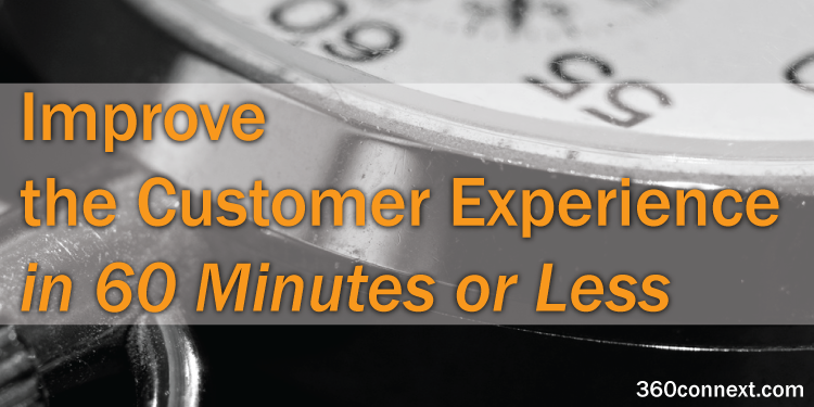 quick customer experience improvement