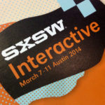 SXSW 2014: 3 Vital Lessons about Customer Expectations