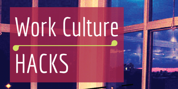 Work Culture Hacks for Employers Who Aren't Google