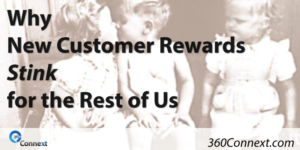 Why New Customer Rewards Stink For The Rest Of Us