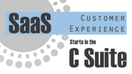 SaaS Customer Experience Starts in the C-Suite