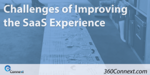 Challenges of Improving the SaaS Experience