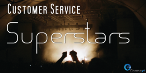 Are You Making the Most of your Customer Service Superstars?