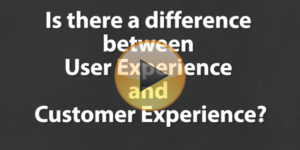 User Experience and Customer Experience: What's the Difference?
