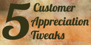 5 Customer Appreciation Tweaks Customers Will Gobble Up!