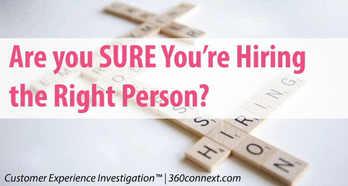 Are you SURE you're Hiring the Right person?