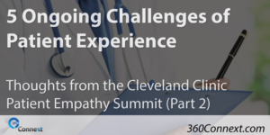 5 Ongoing Challenges of Patient Experience