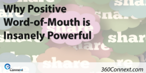 Why Positive Word-of-Mouth is Insanely Powerful