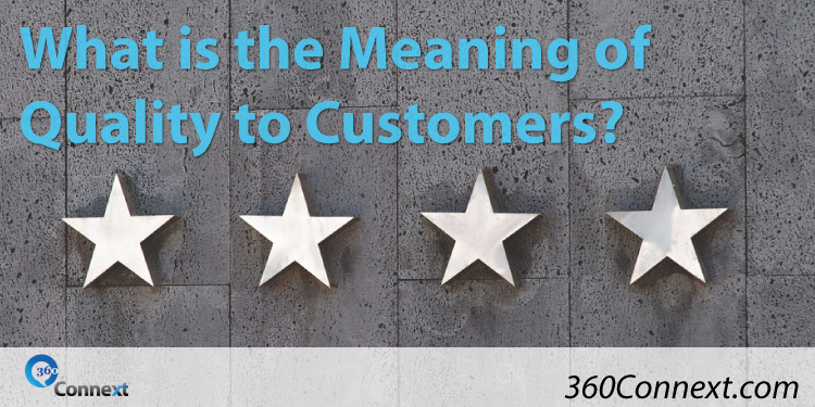 What is the Meaning of Quality to Customers?