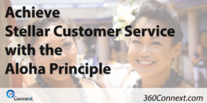 Achieve Stellar Customer Service with the Aloha Principle