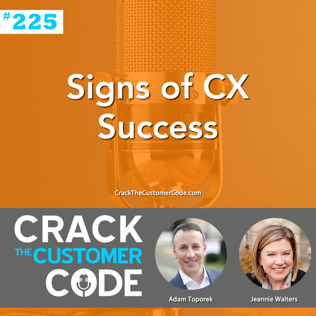 Episode 225: (Tip) Signs of CX Success