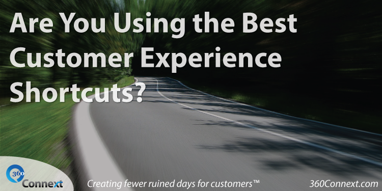 customer experience shortcuts