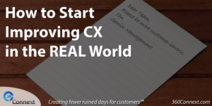 How to Start Improving CX in the Real World